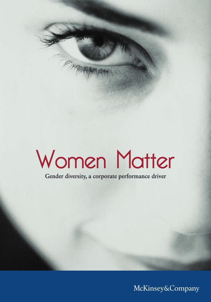 MCKINSEY: WOMEN MATTER: GENDER DIVERSITY, A CORPORATE PERFORMANCE DRIVER
