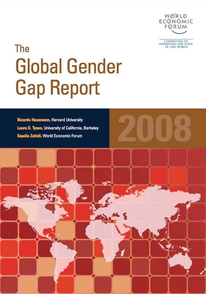 WORLD ECONOMIC FORUM: THE GLOBAL GENDER GAP REPORT 2008