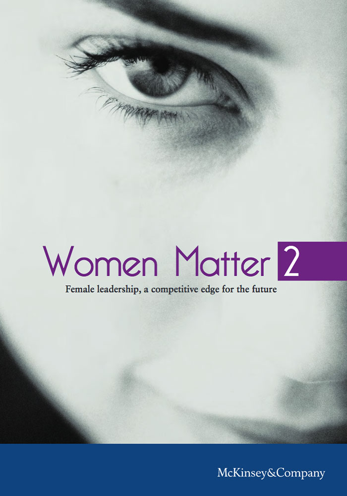 MCKINSEY: WOMEN MATTER 2008: FEMALE LEADERSHIP, A COMPETITIVE EDGE FOR THE FUTURE
