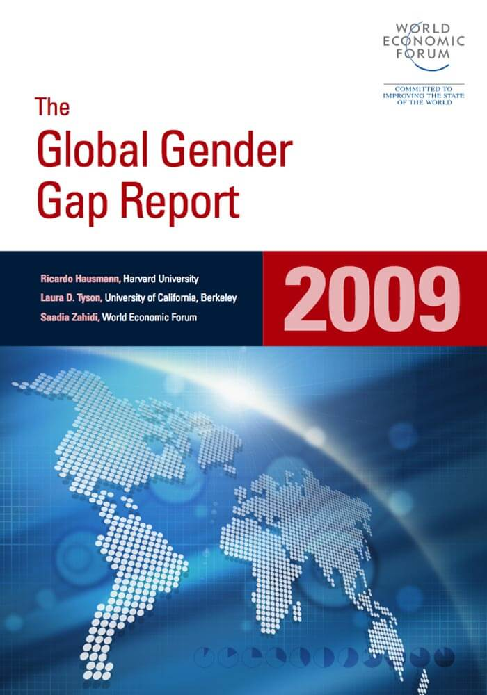 WORLD ECONOMIC FORUM: THE GLOBAL GENDER GAP REPORT 2009