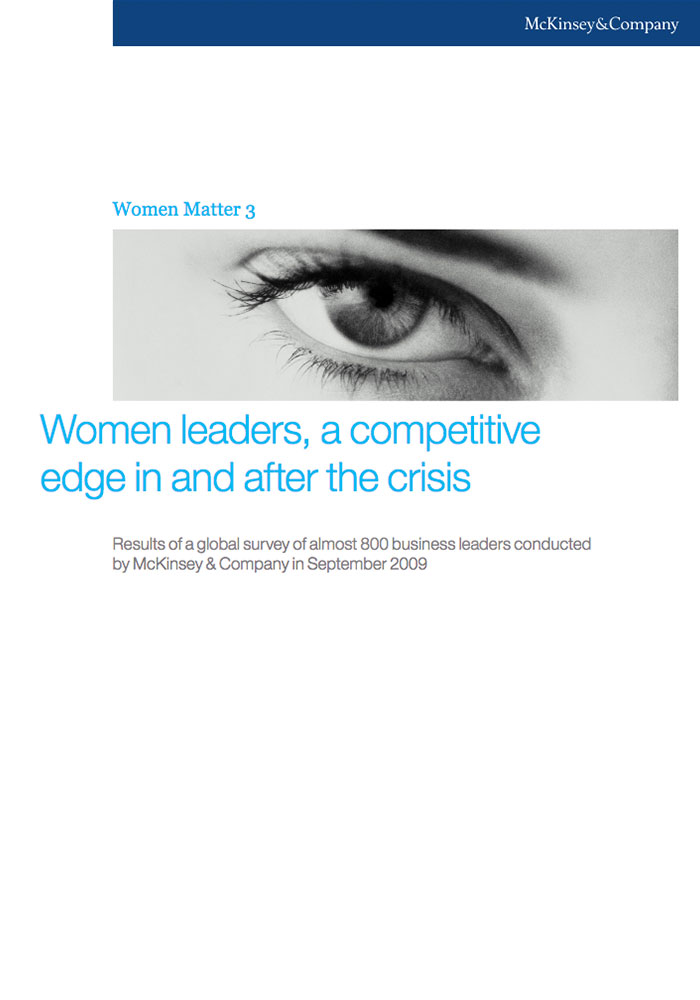 MCKINSEY: WOMEN MATTER 2009: WOMEN LEADERS, A COMPETITIVE EDGE IN AND AFTER THE CRISIS