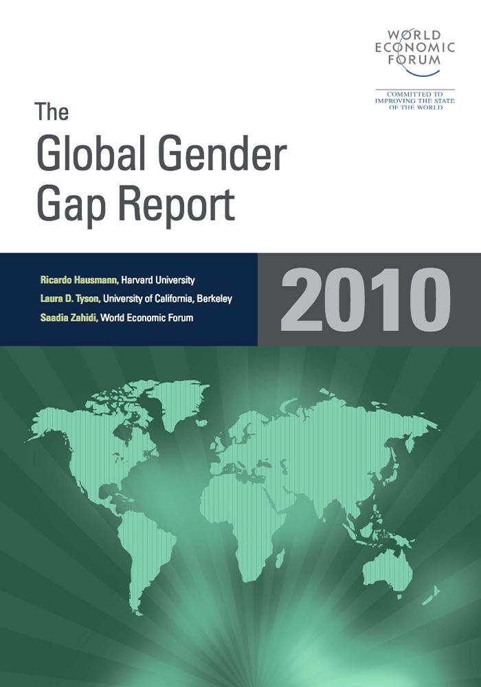 WORLD ECONOMIC FORUM: THE GLOBAL GENDER GAP REPORT 2010