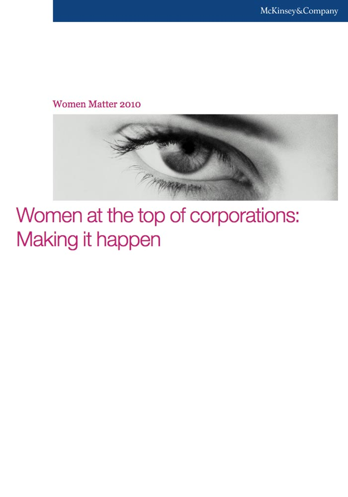MCKINSEY: WOMEN MATTER 2010: WOMEN AT THE TOP OF THE CORPORATIONS: MAKING IT HAPPEN