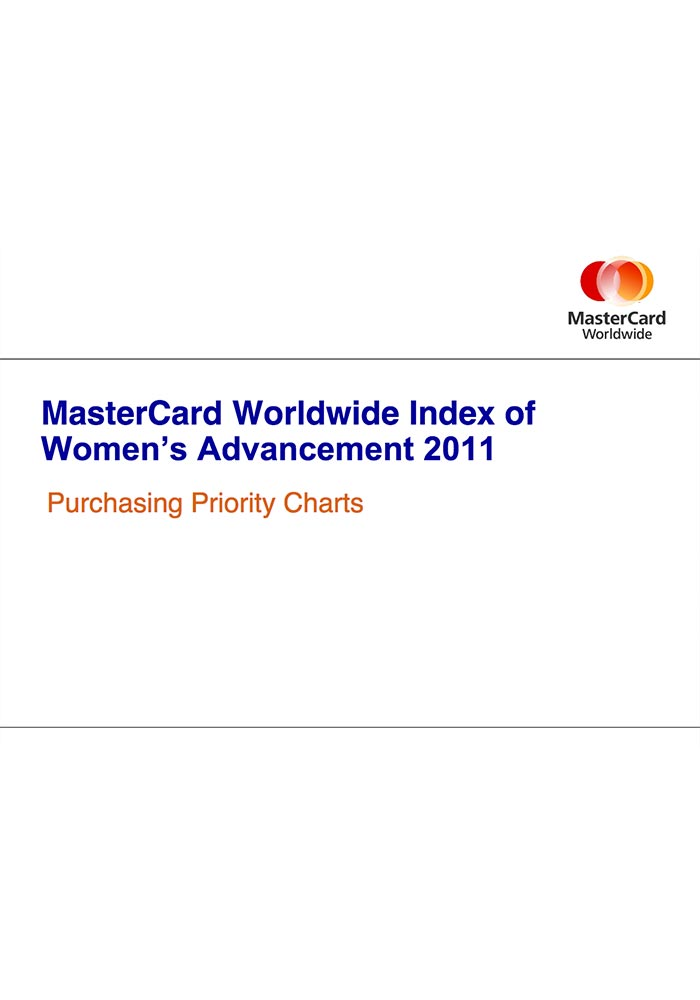 MASTERCARD WORLDWIDE INDEX OF WOMEN'S ADVANCEMENT 2011: ASIA PACIFIC