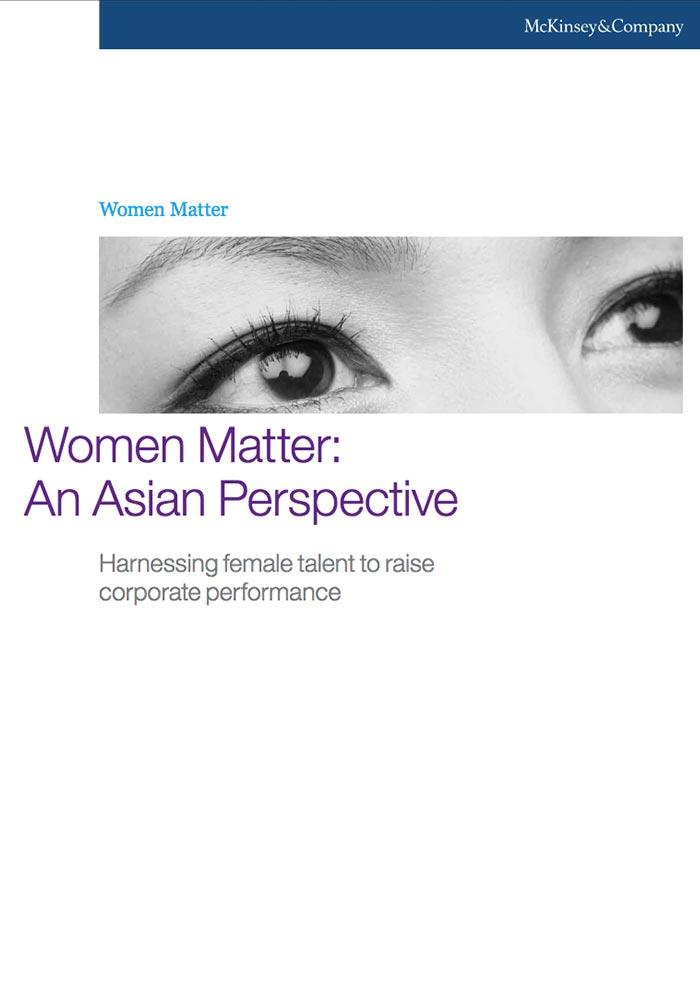 MCKINSEY & COMPANY: WOMEN MATTER: AN ASIAN PERSPECTIVE 2012
