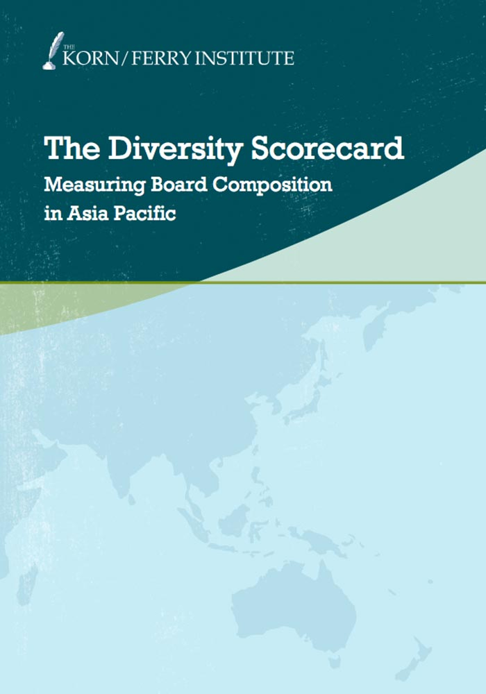 KORN/FERRY INTERNATIONAL: THE DIVERSITY SCORECARD: MEASURING BOARD COMPOSITION IN ASIA PACIFIC – 2012