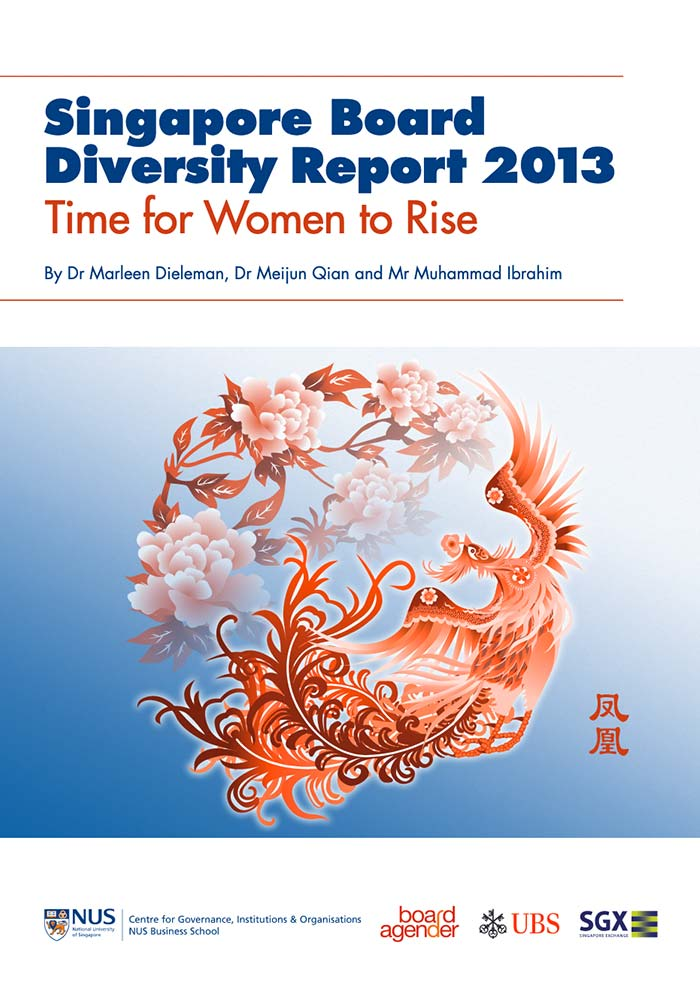 SINGAPORE BOARD DIVERSITY REPORT 2013: TIME FOR WOMEN TO RISE