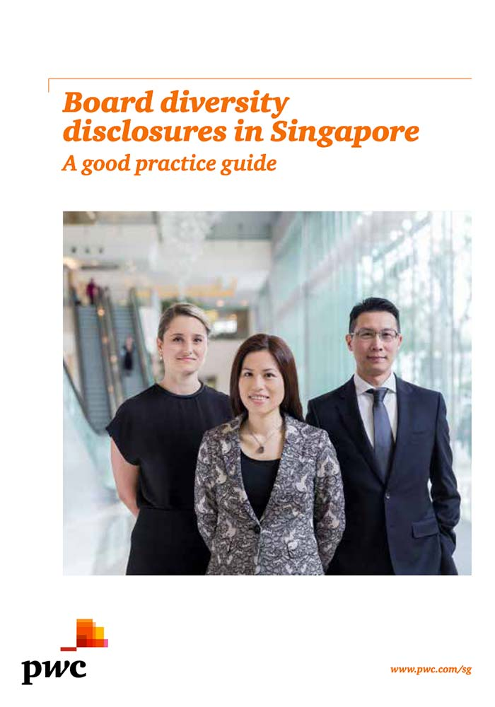 BOARD DIVERSITY DISCLOSURES IN SINGAPORE: A GOOD PRACTICE GUIDE